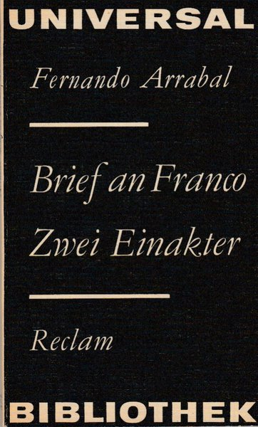 Brief an Franco. Zwei Einakter. Reclam Belletristik Bd. 671