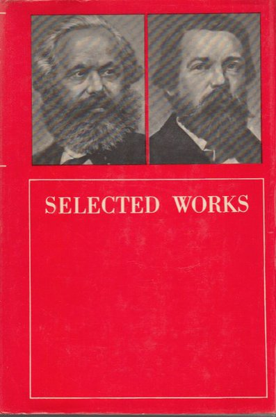 Karl Marx and Frederick Engels selected works (In Englisch)