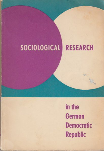 Sociological research in the German Democratic Republic (Mit Gebrauchsspuren)