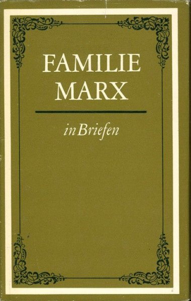 Familie Marx in Briefen
