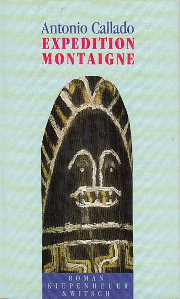 Expedition Montaigne. Roman