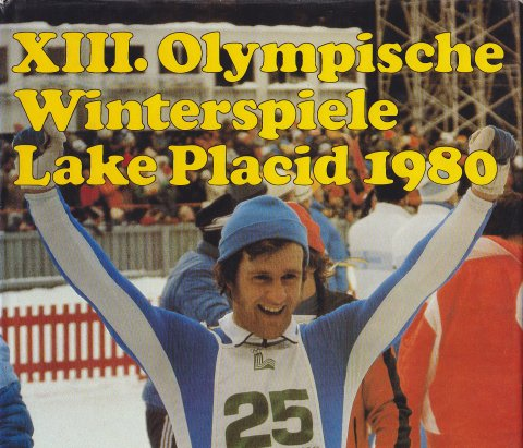 XIII. Olympische Winterspiele Lake Placid 1980 Bild-Text-Band
