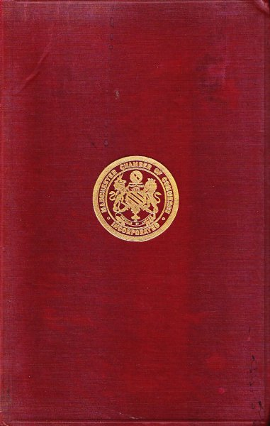 Chapters in the history of the Manchester Chamber of Commerce (In englisch)