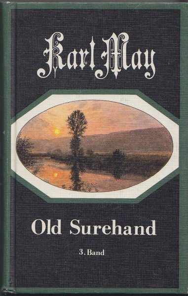 Old Surehand. Bd. 3