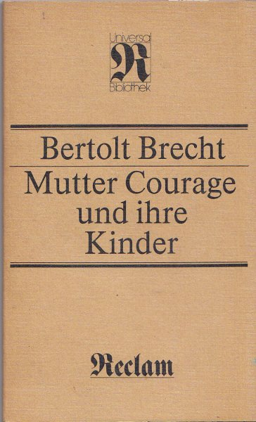 Mutter Courage und ihre Kinder. Universalbibl. Bd. 8390